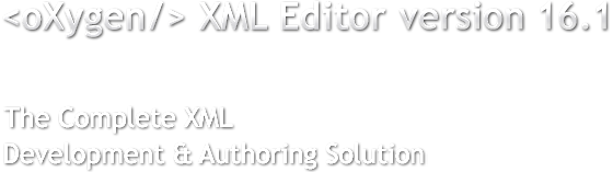 The Complete XML Development and Authoring Solution
